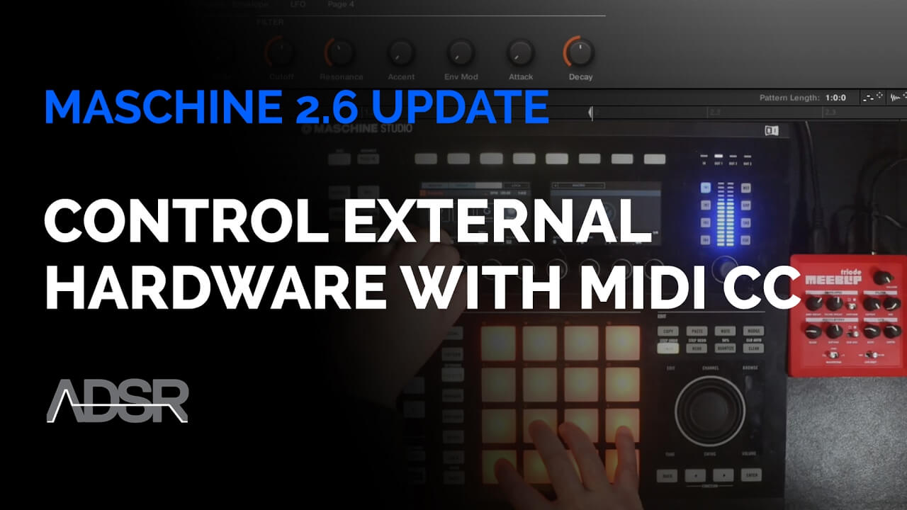 Maschine 2.6 Update : Controlling External Hardware with MIDI CC