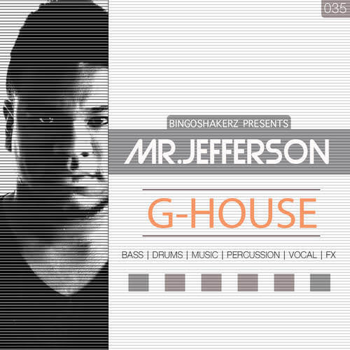 Mr.Jefferson G-House