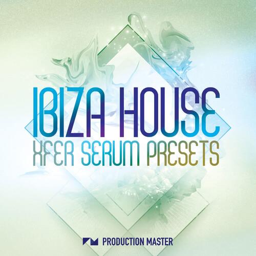 Ibiza House Xfer Serum Presets