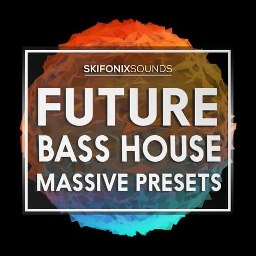 Future Bass House Massive Presets