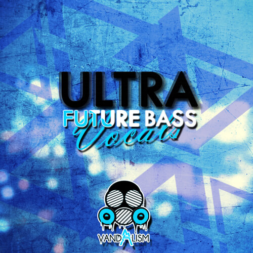 Ultra Future Bass Vocals