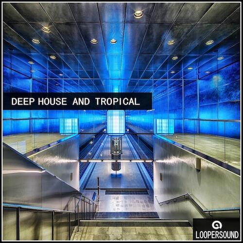 Deep House and Tropical