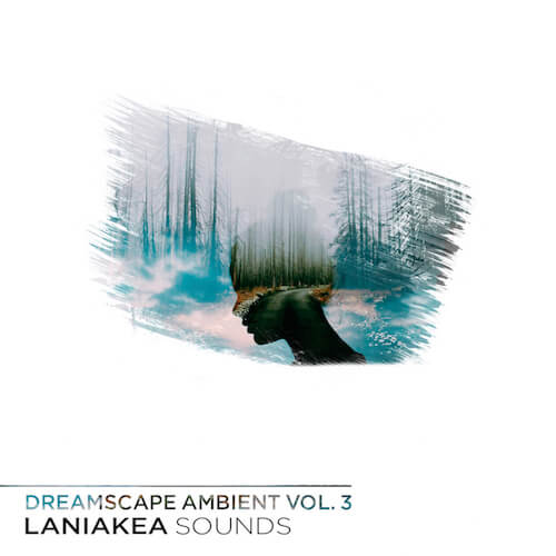 Dreamscape Ambient Vol 3