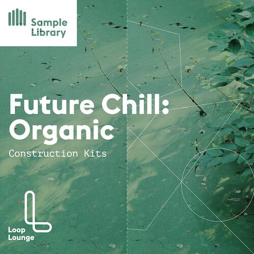 Future Chill: Organic