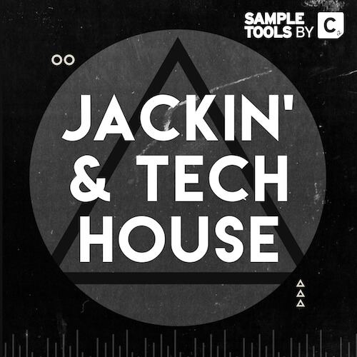 Jackin' and Tech House
