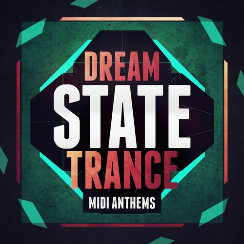 Dream State Trance MIDI Anthems