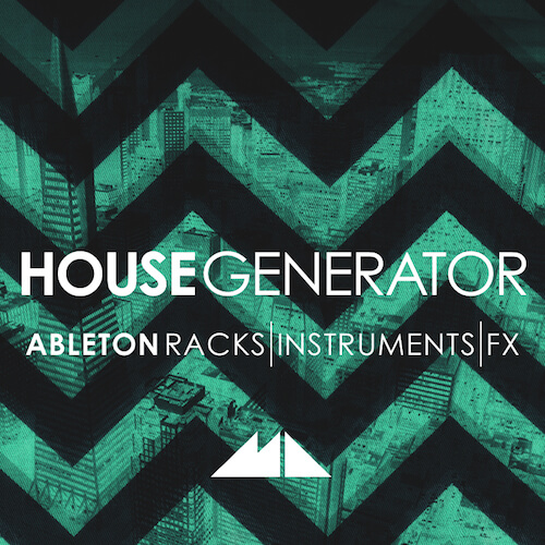 House Generator - Ableton Live Racks