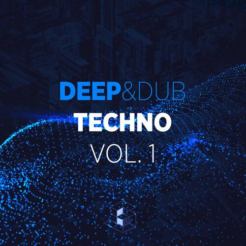 Deep & Dub Techno Vol.1