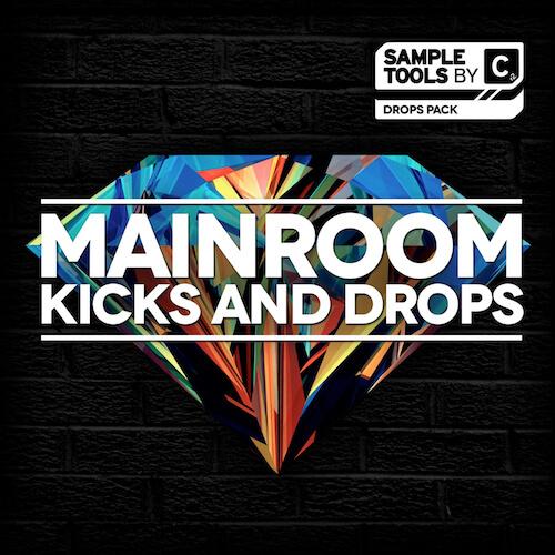 Mainroom Kicks and Drops