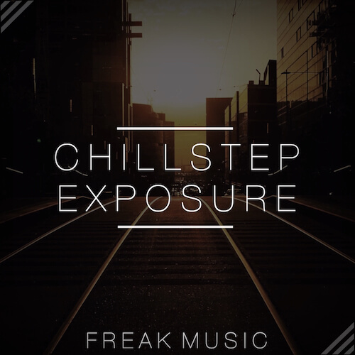 Chillstep Exposure