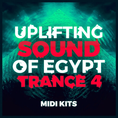 Uplifting Sound Of Egypt Trance 4: MIDI Kits