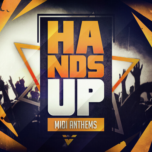 Hands Up MIDI Anthems