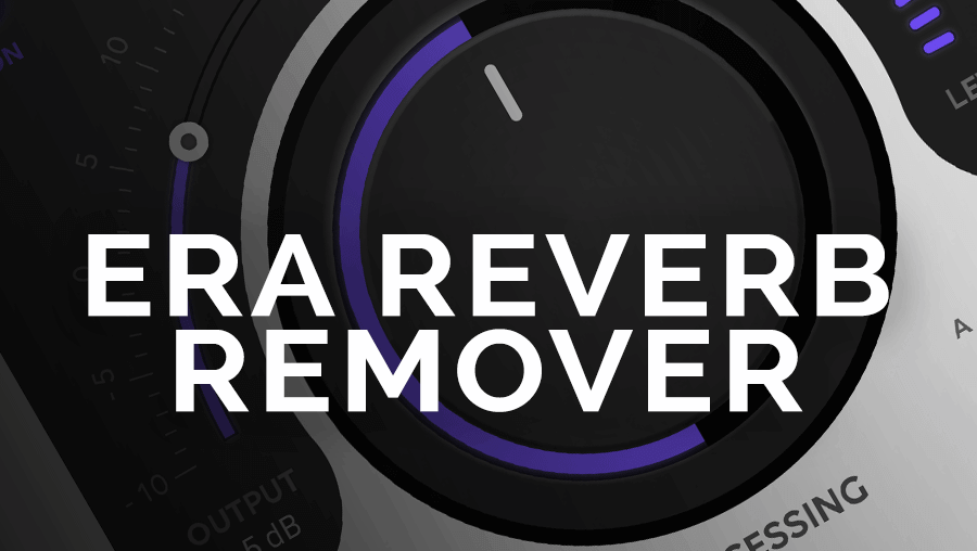ERA - Reverb Remover