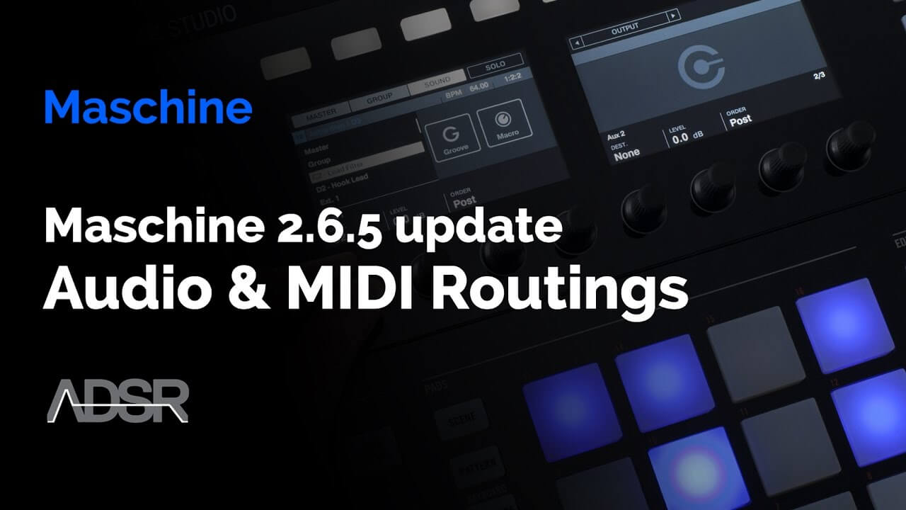 Maschine 2.6.5 Update - Preserve Audio & MIDI Routings