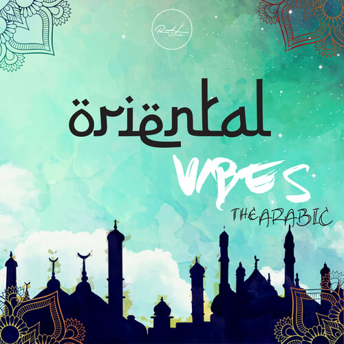 Oriental Vibes: The Arabic