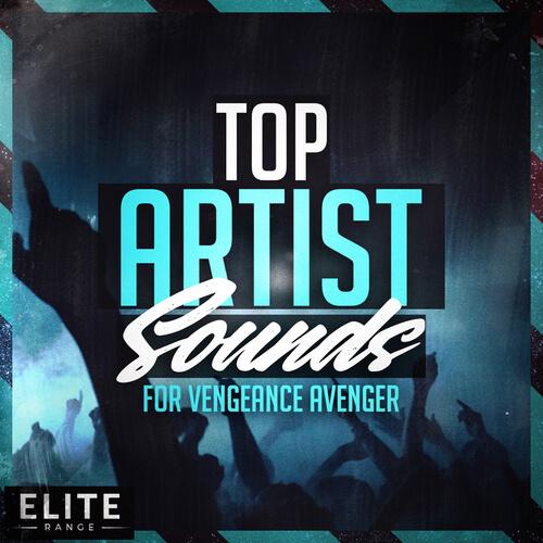 Top Artist Sounds For Vengeance Avenger