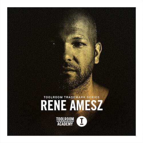 Toolroom Trademark Series - Rene Amesz