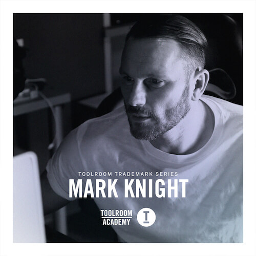 Toolroom Trademark Series - Mark Knight