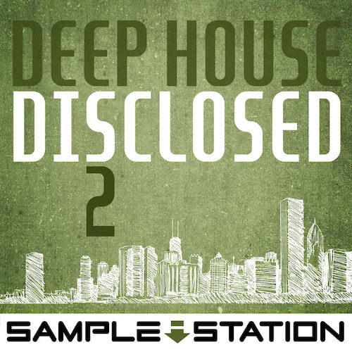 Deep House Disclosed 2