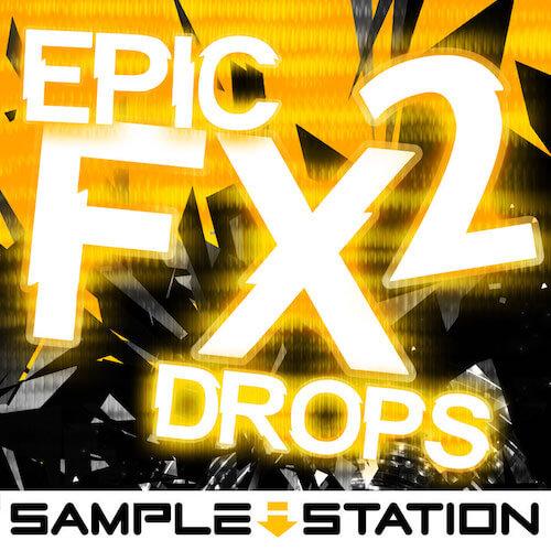Epic FX Drops 2