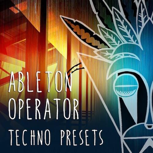 Ableton Operator Techno Presets