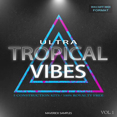 Ultra Tropical Vibes Vol 1