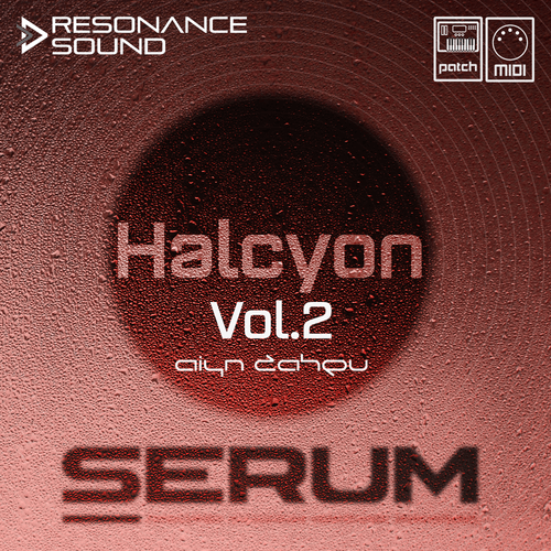 Halcyon Vol.2 for Serum