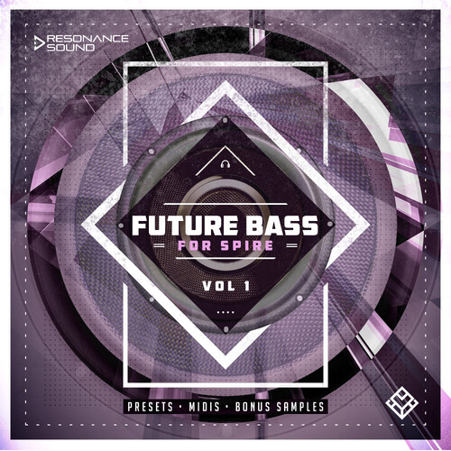 Future Bass For Spire Vol.1
