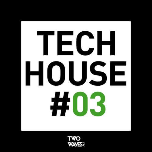 Tech House #03