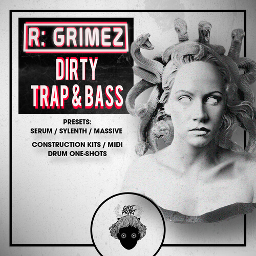 R: GRIMEZ Dirty Trap & Bass