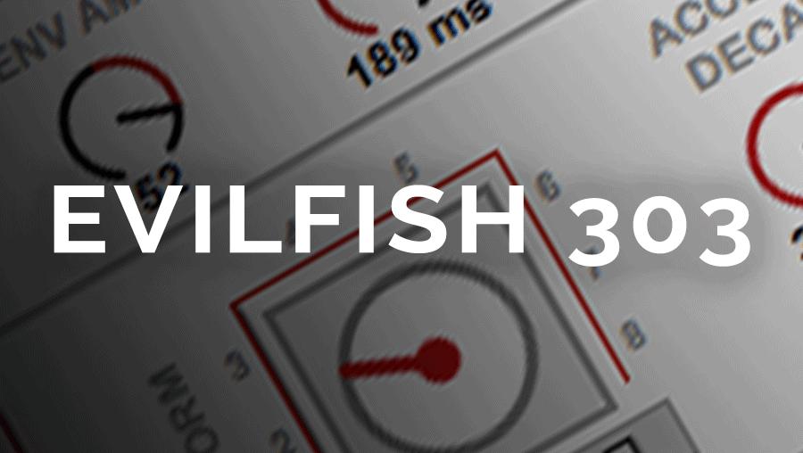 Evilfish 303