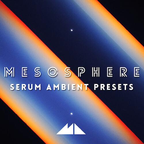 Mesosphere - Serum Ambient Presets