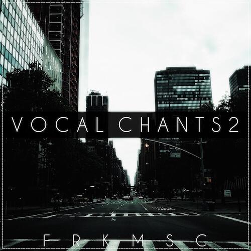 Vocal Chants 2