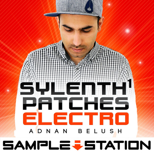 Sylenth1 Patches Electro by Adnan Belushi