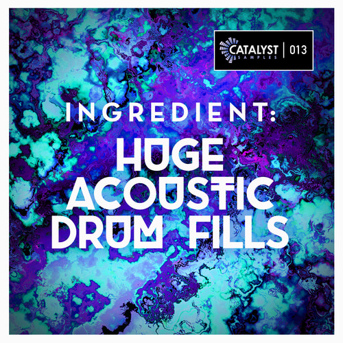 Ingredient: Huge Acoustic Drum Fills