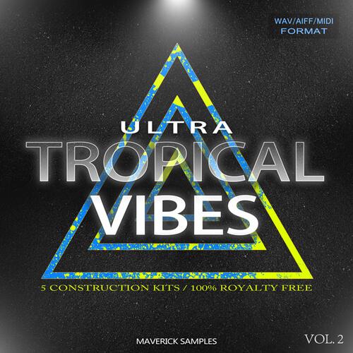 Ultra Tropical Vibes Vol 2