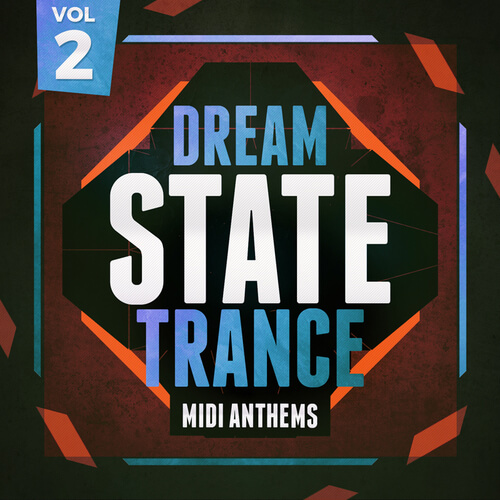 Dream State Trance MIDI Anthems 2