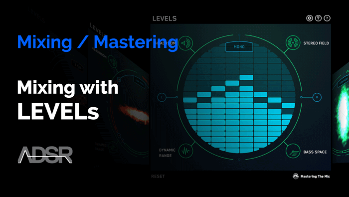 Mastering with Levels by Mastering The Mix