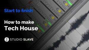 How To Make Tech House with Studio Slave