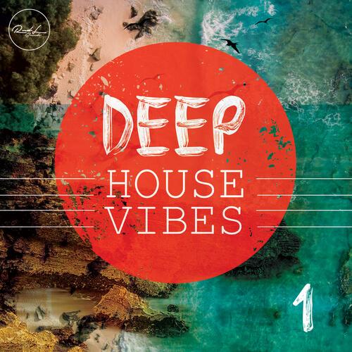 Deep House Vibes Vol. 1