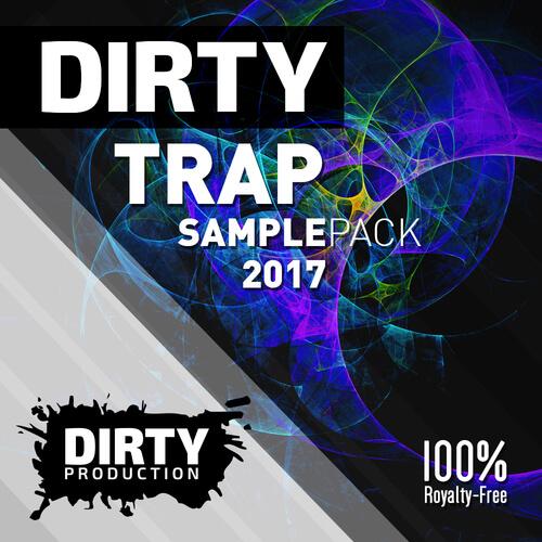 Dirty: Trap Samplepack 2017