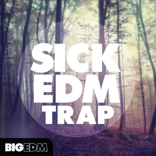 Sick EDM Trap