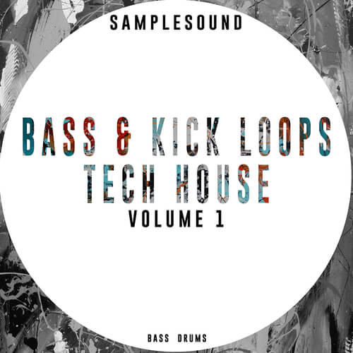 Bass & Kick Loops Tech House Volume 1