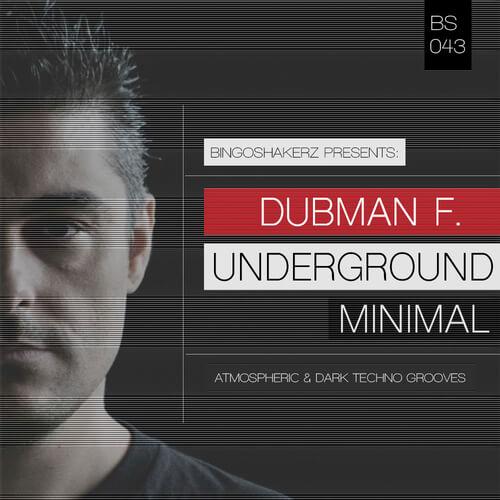 Dubman F. Underground Minimal