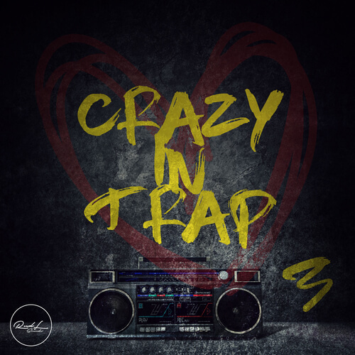 Crazy In Trap Vol.3