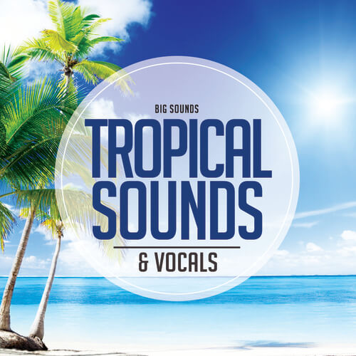 Tropical Sounds & Vocals