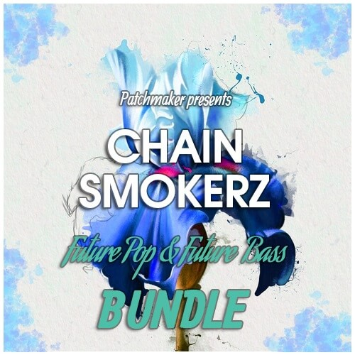 CHAINSMOKERZ - Future Pop & Future Bass Bundle
