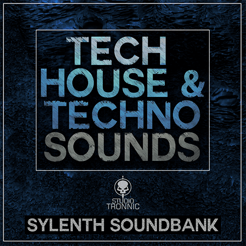 Tech House & Techno Sounds for Sylenth