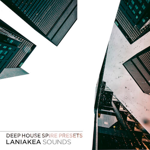 Deep House Spire Presets