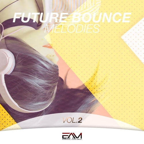 Future Bounce Melodies Vol 2